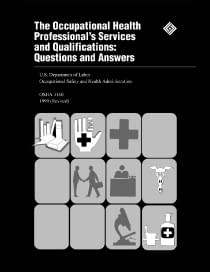 The Occupational Health Professional's Services and Qualifications